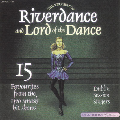 BEST OF RIVER DANCE & LORD OF THE DANCE