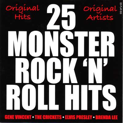 25 MONSTER ROCK 'N' ROLL HITS