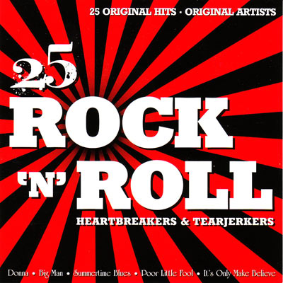 25 ROCK 'N' ROLL HEARTBREAKERS & TEARJERKERS