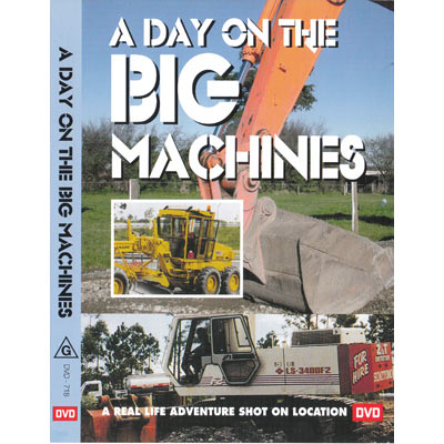 A DAY ON THE BIG MACHINES