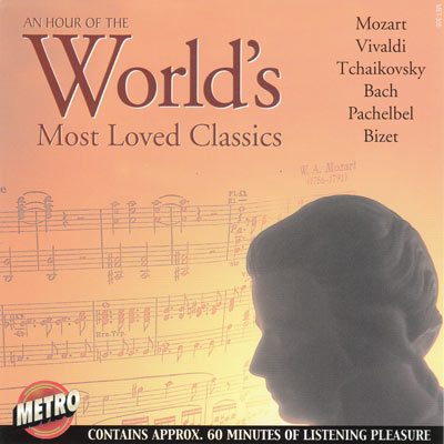AN HOUR OF THE WORLD'S MOST LOVED CLASSICS
