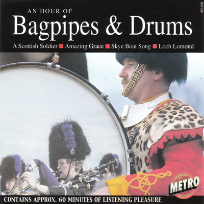 AN HOUR OF BAGPIPES & DRUMS