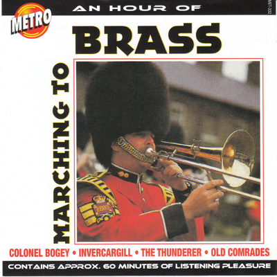 AN HOUR OF MARCHING TO BRASS