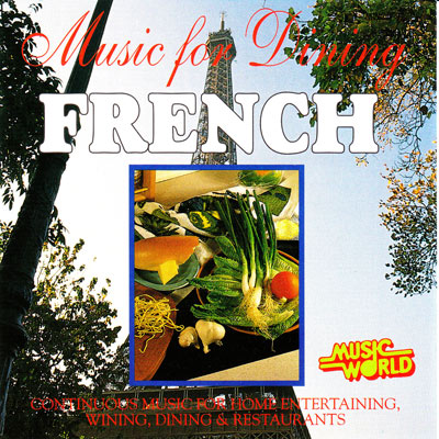 MUSIC FOR DINING – FRENCH