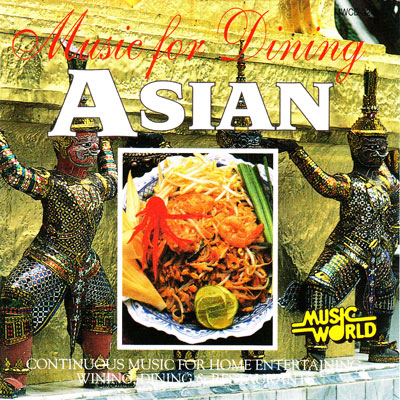 MUSIC FOR DINING – ASIAN