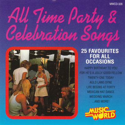 ALL TIME PARTY & CELEBRATION SONGS