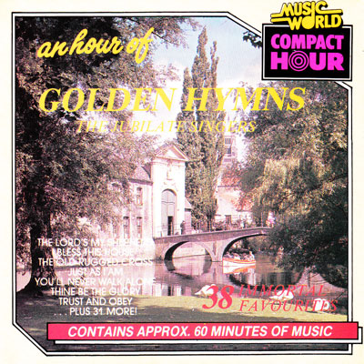 AN HOUR OF GOLDEN HYMNS