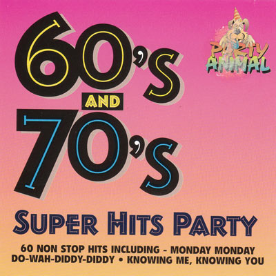 60'S & 70'S SUPER HITS PARTY