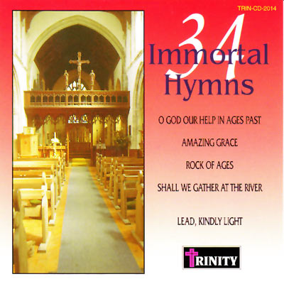 34 IMMORTAL HYMNS